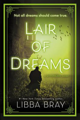Lair of Dreams: A Diviners Novel - Bray, Libba