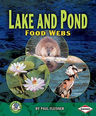 Lake and Pond Food Webs - Fleisher, Paul