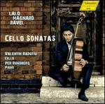 Lalo, Magnard, Ravel: Cello Sonatas