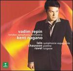 Lalo: Symphonie espagnole; Chausson: Po�me; Ravel: Tzigane