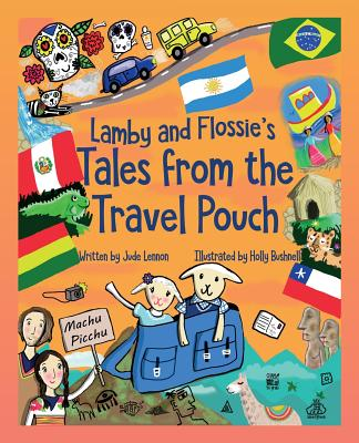 Lamby and Flossie's Tales from the Travel Pouch - Lennon, Jude