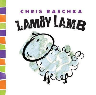 Lamby Lamb - Raschka, Chris