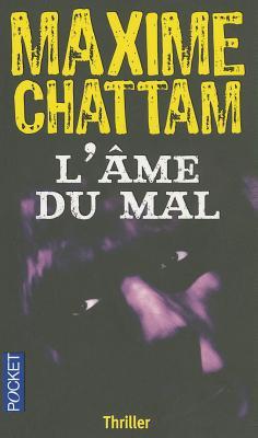 Lame Du Mal - Chattam, Maxime