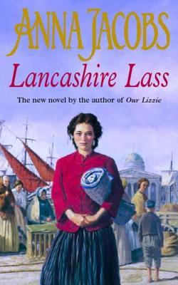 Lancashire Lass - Jacobs, Anna