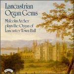 Lancastrian Organ Gems