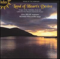 Land of Heart's Desire - Lisa Milne / Sioned Williams