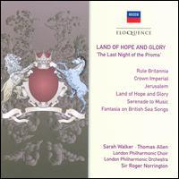 Land of Hope and Glory - Andrew Fawbert (euphonium); Ann Murray (mezzo-soprano); Anthony Rolfe Johnson (tenor); Catherine Wyn-Rogers (mezzo-soprano);...