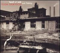Land of Milk and Honey - Eliza Gilkyson