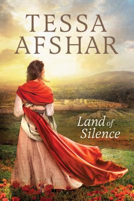 Land of Silence - Afshar, Tessa