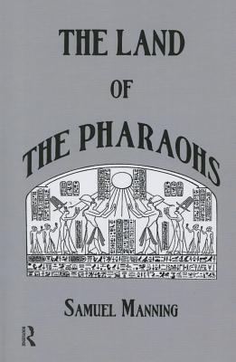 Land of the Pharaohs - Manning, Samuel
