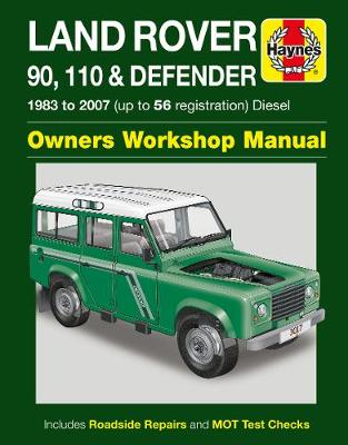 Land Rover 90, 110 & Defender Diesel Service and Repair Manual -