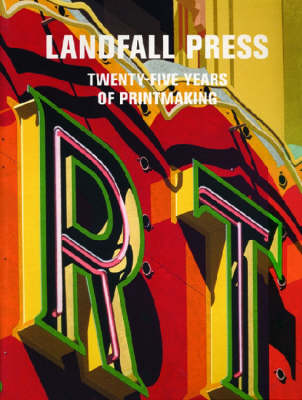Landfall Press: Twenty-Five Years of Printmaking - Milwaukee Art Museum, and Ruzicka, Joseph, and Lemon, Jack