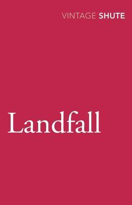 Landfall - Shute, Nevil