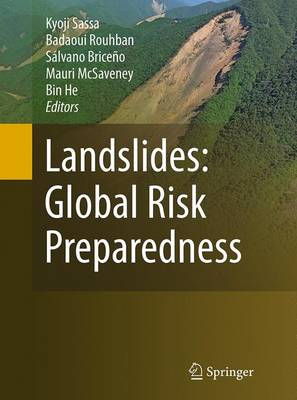 Landslides: Global Risk Preparedness - Sassa, Kyoji (Editor)