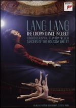 Lang Lang: The Chopin Dance Project