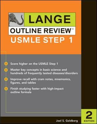 Lange Outline Review: USMLE Step 1 - Goldberg, Joel S, Professor, Do