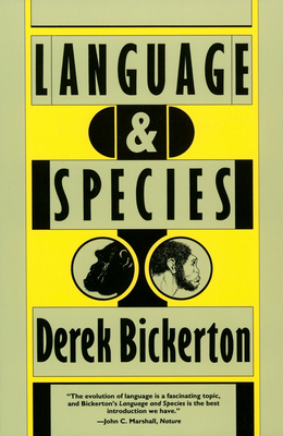 Language and Species - Bickerton, Derek