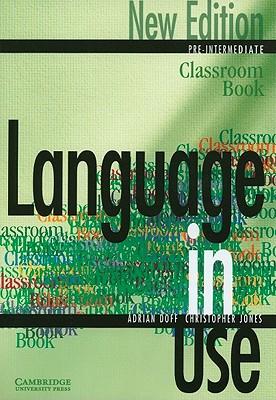 Language in Use Pre-Intermediate Classroom Book - Doff, Adrian