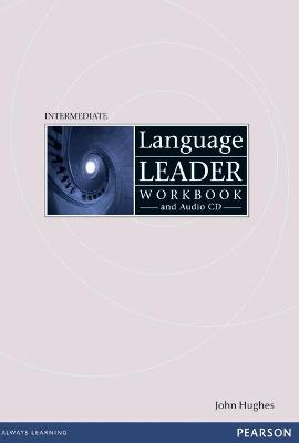 Language Leader Intermediate Workbook without key and audio cd pack - Hughes, John