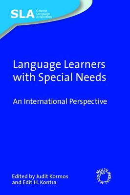 Language Learners with Special Needs: An International Perspective - Kormos, Judit (Editor)