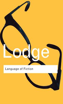 Language of Fiction: Essays in Criticism and Verbal Analysis of the English Novel - Lodge, David