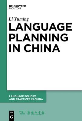 Language Planning in China - Yuming, Li