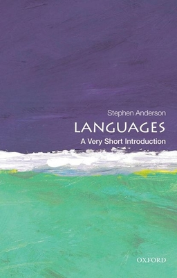 Languages: A Very Short Introduction - Anderson, Stephen