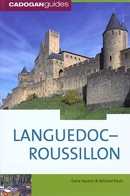 Languedoc-Roussillon - Facaros, Dana, and Pauls, Michael