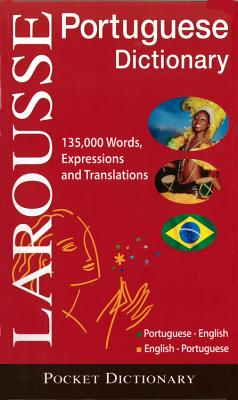 Larousse Pocket Dictionary: Portuguese-English / English-Portuguese - Larousse