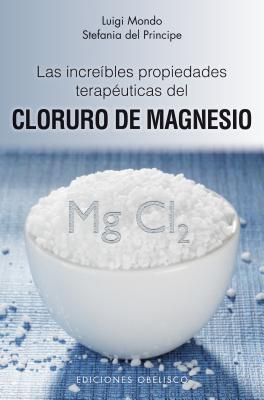 Las Increibles Propiedades del Magnesio - Mondo, Luigi