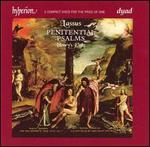 Lassus: Penitential Psalms