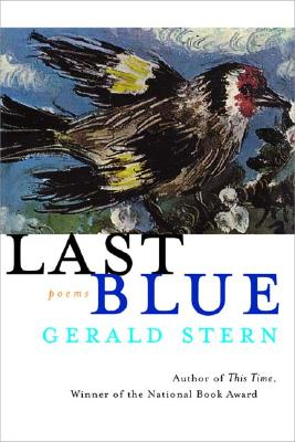 Last Blue: Poems - Stern, Gerald