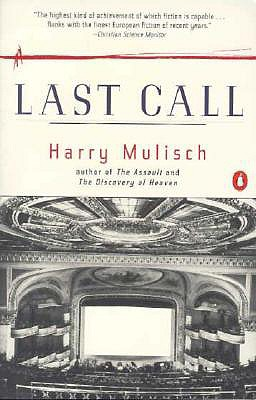 Last Call - Mulisch, Harry, and Dixon, Adrienne (Translated by)