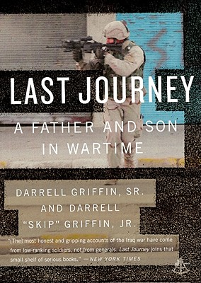 Last Journey: A Father and Son in Wartime - Griffin, Darrell, Jr.