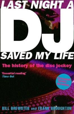 Last Night a DJ Saved My Life - Brewster, Bill, and Broughton, Frank