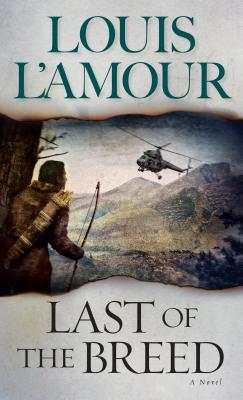 Last of the Breed - L'Amour, Louis