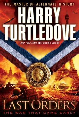Last Orders - Turtledove, Harry