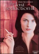 Last Seduction II