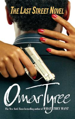 Last Street Novel - Tyree, Omar