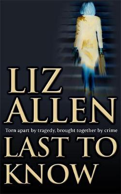 Last to Know - Allen, Liz