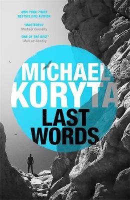 Last Words - Koryta, Michael