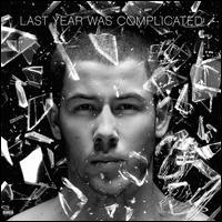 Last Year Was Complicated [LP] - Nick Jonas