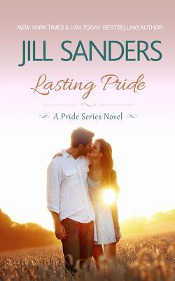 Lasting Pride - Sanders, Jill