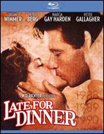 Late for Dinner [Blu-ray] - W.D. Richter