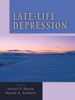 Late-Life Depression - Roose, Steven P, M.D. (Editor)