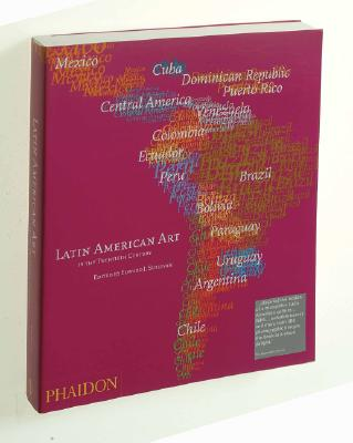 Latin American Art - Sullivan, Edward J (Editor)