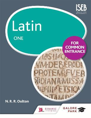 Latin for Common Entrance One - Oulton, N. R. R.