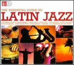 Latin Jazz: Essential Guide