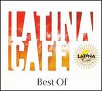 Latina Cafe: Best Of