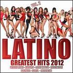 Latino 2012 Greatest Hits, Vol. 2